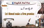 احمد پکا وعدہ کرے
